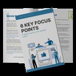 6 key focus points